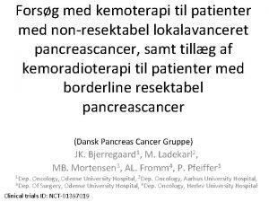 Forsg med kemoterapi til patienter med nonresektabel lokalavanceret