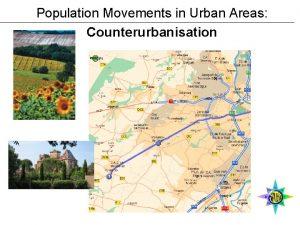 Population Movements in Urban Areas Counterurbanisation URBAN POPULATION