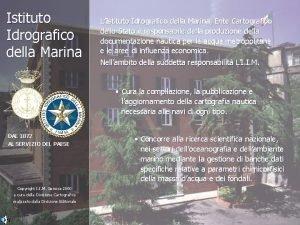 Istituto Idrografico della Marina LIstituto Idrografico della Marina