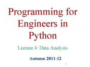 Programming for Engineers in Python Lecture 4 Data