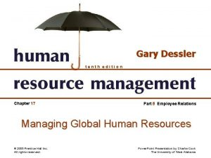 Gary Dessler tenth edition Chapter 17 Part 5