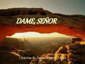 DAME SEOR Oracin de Santo Toms Moro Dame
