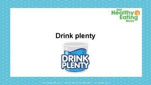 Drink plenty www foodafactoflife org uk British Nutrition
