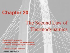 Chapter 20 The Second Law of Thermodynamics Power