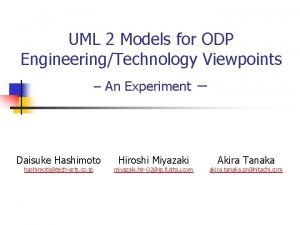 UML 2 Models for ODP EngineeringTechnology Viewpoints An