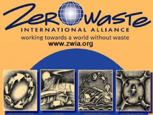 www zwia org beyond recycling industry organics and