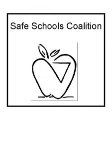 Safe Schools Coalition The Safe Schools Coalition is