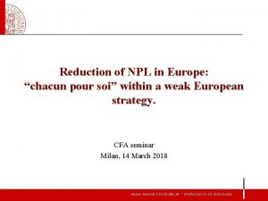 Reduction of NPL in Europe chacun pour soi