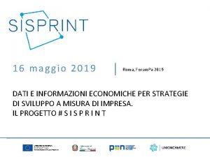 16 maggio 2019 Roma Forum Pa 2019 DATI
