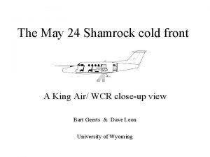 The May 24 Shamrock cold front A King