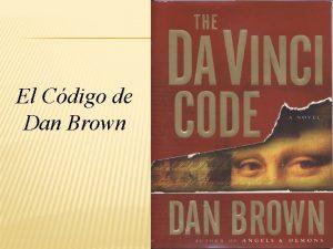 El Cdigo de Dan Brown 1 EL CDIGO