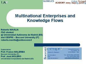 Multinational Enterprises and Knowledge Flows Roberto MAVILIA Ph