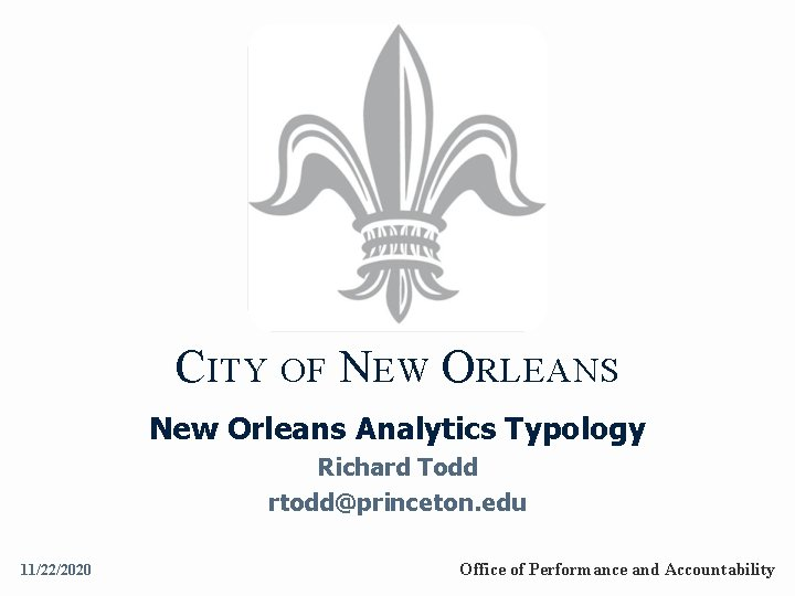 CITY OF NEW ORLEANS New Orleans Analytics Typology