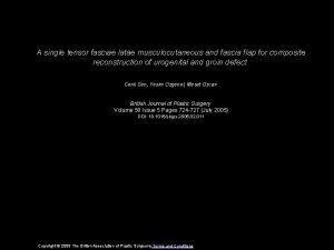 A single tensor fasciae latae musculocutaneous and fascia