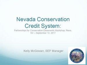 Nevada Conservation Credit System Partnerships for Conservation Easements