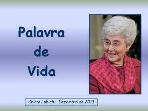 Palavra de Vida Chiara Lubich Dezembro de 2013