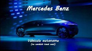 Mercedes Benz Vhicule autonome se conduit tout seul