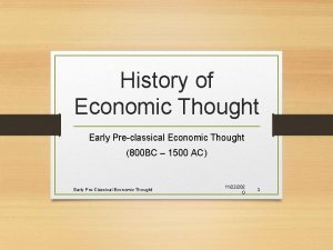 History of Economic Thought Early Preclassical Economic Thought