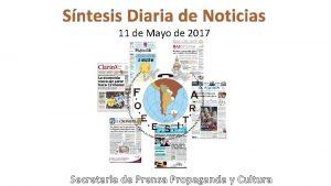 Sntesis Diaria de Noticias 11 de Mayo de