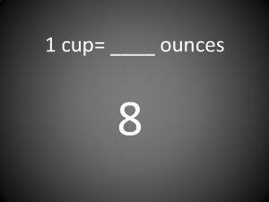1 cup ounces 8 1 quart pints 2