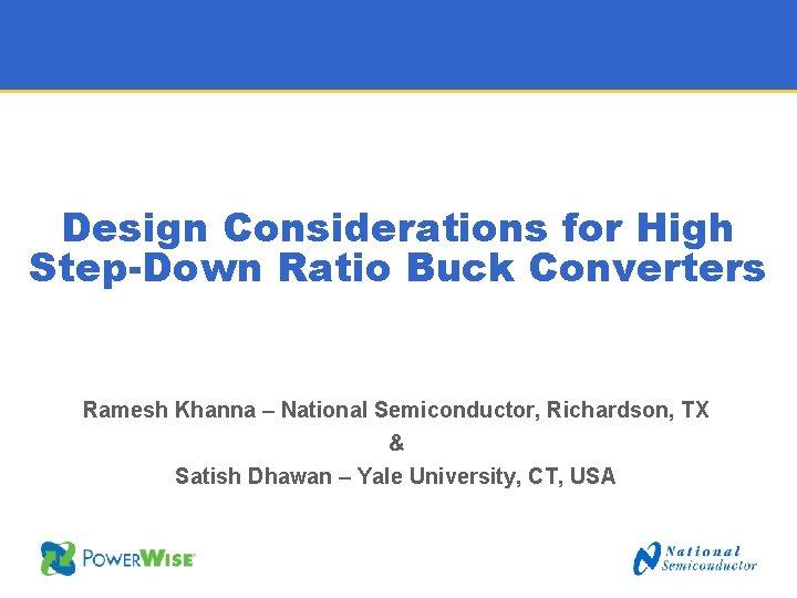 Design Considerations for High StepDown Ratio Buck Converters