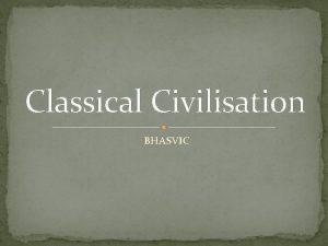 Classical Civilisation BHASVIC Component 33 Politics of the