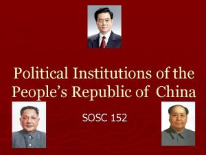 Political Institutions of the Peoples Republic of China