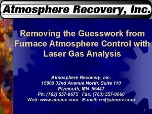 Removing the Guesswork from Furnace Atmosphere Control with
