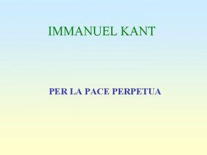 IMMANUEL KANT PER LA PACE PERPETUA 1795 PACE