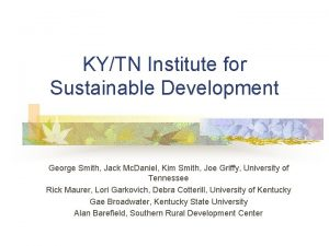 KYTN Institute for Sustainable Development George Smith Jack