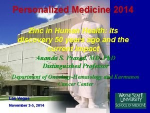 Personalized Medicine 2014 Zinc in Human Health Its