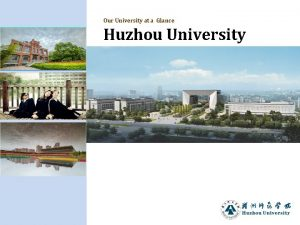 Our University at a Glance Huzhou University Our