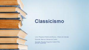 Classicismo Livro Pequena Histria da Msica Mario de