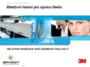 3 M Commercial Graphics Efektivn een pro sprvu