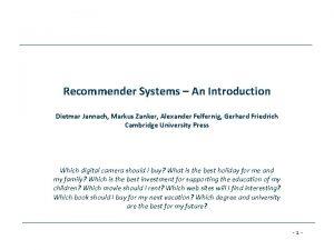 Recommender Systems An Introduction Dietmar Jannach Markus Zanker