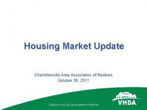 Housing Market Update Charlottesville Area Association of Realtors