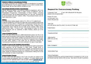 Patients Visitors Concessionary Parking Car parking concessions are