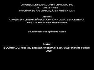UNIVERSIDADE FEDERAL DO RIO GRANDE DO SUL INSTITUTO