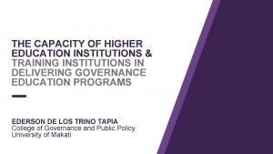 THE CAPACITY OF HIGHER EDUCATION INSTITUTIONS TRAINING INSTITUTIONS