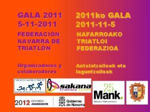 GALA 2011 5 11 2011 ko GALA 2011