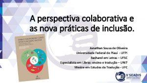 A perspectiva colaborativa e as nova prticas de