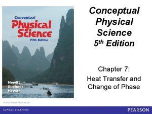 Conceptual Physical Science 5 e Chapter 7 Conceptual