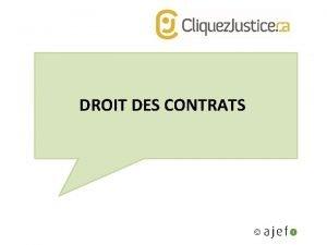 DROIT DES CONTRATS DROIT DES CONTRATS Dfinition dun