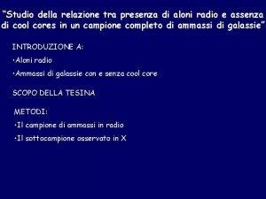 Studio della relazione tra presenza di aloni radio