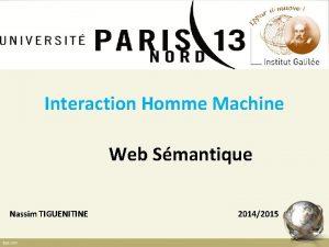 Interaction Homme Machine Web Smantique Nassim TIGUENITINE 20142015