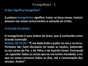 Evangelismo 1 O Que Significa Evangelizar A palavra