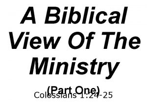 A Biblical View Of The Ministry Part One