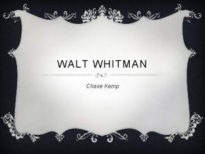 WALT WHITMAN Chase Kemp PATROLING BARNEGAT BY WALT
