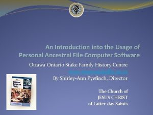 An Introduction into the Usage of Personal Ancestral