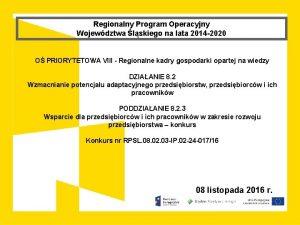 Regionalny Program Operacyjny Wojewdztwa lskiego na lata 2014
